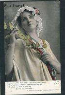 """GUERRE 1914-18 - Jolie Carte Fantaisie Femme """"A LA FRANCE """"-Extrait Des Nouveaux Chants Des Soldats (DEROULEDE)- LAPINA - Guerre 1914-18"""