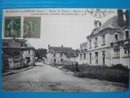 Marigny en Orxois  Route de Charly