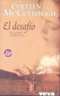 EL DESAFIO COLLEEN MCCULLOUGH EDICIONES B AÑO 2005 603 PAGINAS MAS INDICE - Poëzie