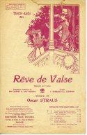 PARTITION X 2 OPÉRETTE RÊVE DE VALSE AIR 7 ET 7BIS OSCAR STRAUS  XANROF CHANCEL ILL CLÉRICE FRÈRES 1907 - Musique & Instruments
