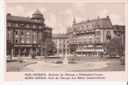 MOR OSTRAVA KAVARNO DE L'EUROPE  A PRUMYSLOVA BANKA. MAHR OSTRAU CAFE DE L'EUROPE  UND BOHM. INDUSTRIALBANK - Tchéquie