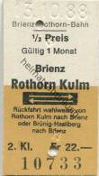 Schweiz - Brienz Rothorn Kulm und zur�ck - Brienz-Rothorn-Bahn - 1/2 Preis - 1988 Fahrkarte Fr. 22.-