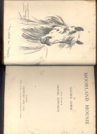 MOORLAND MOUSIE BY  GOLDEN HORSE  PLATES DRAWN BY LIONEL EDWARDS LONDON COUNTRY LIFE LTD.  YEAR 1937  106 PAGES - 1900-1949