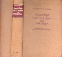 ENCYCLOAPEDIA FOR HORSEMEN R.S. SUMMERHAYS EDITEUR FREDERICK WARNE AND CO. LTD. - Encyclopedias