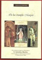 GIANLUCA OZENDA - In Hoc Triumpho Martyris - Devozione In Liguria E Piemonte A S. Antonino Martire - - Religion