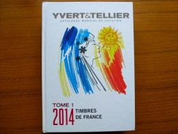 +CATALOGUE FRANCE 2014 + YVERT ET TELLIER +COMME NEUF+++ - Frankreich