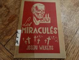 Les Miraculés Par Joseph Wikens Baganard 54894 à Buchenwald - War 1939-45