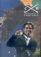 ANUARIO C B H CONFEDERACAO BRASILEIRA DE HIPISMO 2004 2005 PAGES 186 TBE HARDCOVER RARE EN PORTUGUES BRASILERO - Andere