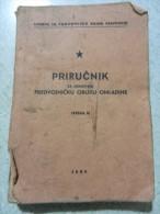 PRIRUCNIK - PREDVOJNICKU OBUKU OMLADINE 1950