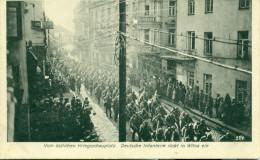WILNA  VILNIUS  Deutsche Infanterie r�ckt ein Feldpost 1916