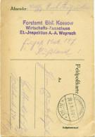 Feldpost 1.WK FORSTAMT Bahnhof KOSSOW Wirtschafts-Ausschuss Et.-Inspektion A.-A. WOYRSCH
