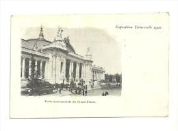 Exposition Paris 1900 :  Porte Monumentale Du  Grand Palais - Expositions