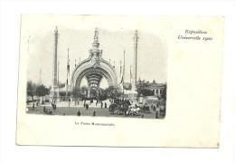 Exposition Paris 1900 :  La Porte Monumentale - Expositions