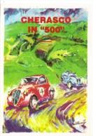 Cherasco In Fiat 500  -   1995  -  Art Carte Par F.Martinengo  -  Fiat 500 - Rallyes