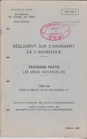Règlement Sur L'armement De L'infanterie 1984 Troisième Partie Les Armes Individuelles - Boeken