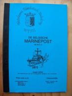 WEFIS Studie 62 - De Belgische Marine Post Na WO II - Marine - Zeemacht - Poste De La Force Navale - Military Mail And Military History