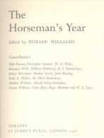 THE HORSEMAN'S YEAR 1961 DORIAN WILLIAMS COLLINS 1961 160 PAGES WITH A LOT OF PHOTOS AND DRAWINGS HARDCOVER BON ETAT - Old Books