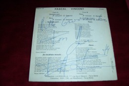 AUTOGRAPHE SUR VINYLE 45 TOURS  ° PASCAL VINCENT  ° JE VOUDRAIS MOURIR - Autogramme