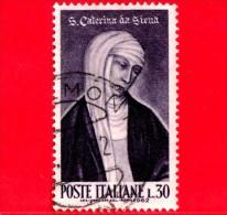 ITALIA - Usato - 1962 - 5� centenario della canonizzazione di santa Caterina da Siena - 30 L. � Ritratto