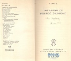 THE RETURN OF BULL-DOG DRUMMOND SAPPER - HODDER AND STOUGHTON LONDON YEAR 1938 317 PAGES