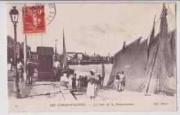 LES SABLES D'OLONNE : LA CALE DE LA POISSONNERIE - ECRITE EN 1910 - 2 SCANS - - Sables D'Olonne