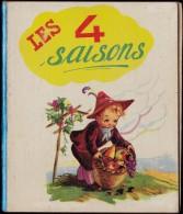""""""" Les 4 Saisons """" - Collection """" F�eries """" - �ditions Ren� Touret"""