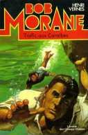 Bob Morane Trafic aux Caraibes par Henri Vernes (ISBN 270240765X)