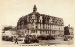 62 LE TOUQUET Le Grand Hôtel Animée Voitures Anciennes Années 30 ? ? - Le Touquet