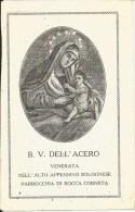 SANTINO B.V. DELL'ACERO VENERATA NELL'ALTO APPENNINO BOLOGNESE PARROCHIA DI ROCCA CORNETA - Santini