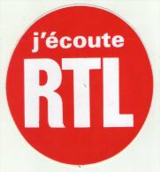 AUTOCOLLANT . STICKER .  J'ECOUTE  RTL - Autocollants