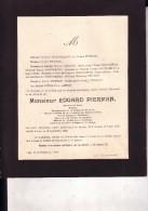 HANNUT LENS Edgard PIERMAN 1848-1928 Notaire Bourgmestre Ancien Député Faire-part Mortuaire Famille MALENGREAU - Avvisi Di Necrologio