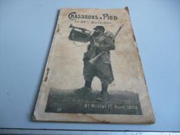 CHASSEURS A PIEDS LE 29 EME BATAILLON ST MIHIEL 1ER AVRIL 1908 - History