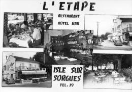 """VAUCLUSE 84 L´ISLE SUR SORGUES  HOTEL RESTAURANT STATION SERVICE """" L´ETAPE """" - L'Isle Sur Sorgue"""