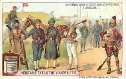 Chromo - Ref A22 - Liebig -  Armees Des Etats Balcaniques - Turquie 2 - - Liebig