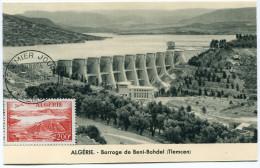 ALGERIE CARTE MAXIMUM DU PA 14 BARRAGE DES BENI-BAHDEL OBLITERATION 1er JOUR 29 JUIN 57 TLEMCEN - Cartes-maximum