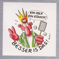 Kleber - Werner - Ein Volk Ein König ! Besser Ist Das ! - Rötger Feldmann - Brösel - Werner