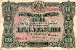 Bulgaria,10 Leva Gold,P.22c,with Handstamp Validation(Macedonia) STIP, 1917-1918,see Scan - Macedonia