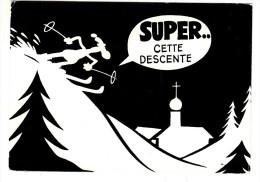Sports - Ski - Super Cette Descente - Illustration De Dubouillon - Winter Sports