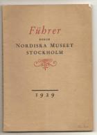 FUHRER DURCH NORDISKA MUSEET STOCKHOLM 1929 - Suède
