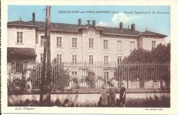 01 - CHATILLON-SUR-CHALARONNE - Ain - Ecole Supérieure De Garçons - Châtillon-sur-Chalaronne