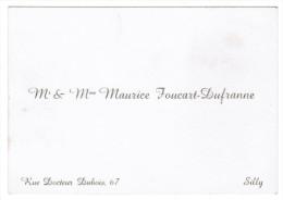 Mr & Mme MAURICE FOUCART-DUFRANNE 67 RUE DOCTEUR DUBOIS SILLY - Cartes De Visite