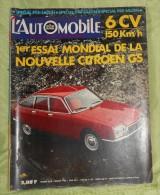 L´Automobile Sport Mécanique. N° 292. Septembre 1970. 6 CV 150 Km/h. La Nouvelle Citroën GS. - Sport