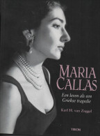Karl H. Van Zoggel MARIA CALLAS (livre En Néerlandais) Edition TIRION Biographie - Livres, BD, Revues
