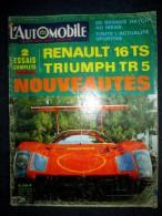 L´AUTOMOBILE #265 Mai 1968 Auto Voiture Car Wagen Sport Course Formule 1 Rallye: Essais RENAULT 16 TS / TRIUMPH TR-5 - Auto/Moto
