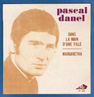 PASCAL DANEL - VINYLE 45 Tours - Réf. EP 1299 - Disques AZ - Année 1969 - Vinyles