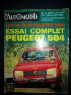 L´AUTOMOBILE #270 Nov.1968 Auto Voiture Car Wagen Sport Course Formule 1 Rallye: Essais PEUGEOT 504 ! - Auto/Motor