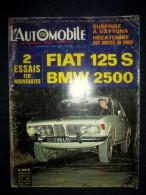 L´AUTOMOBILE #274 Mars1969 Auto Voiture Car Wagen Sport Course Formule 1 Rallye: Essais BMW 2500 / FIAT 125 S ! - Auto/Motor
