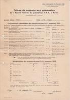 Caisse De Secours Aux Gymnastes Pour Le 1er Et Le 2ème Semestre 1953 - 2 Formulaires Contenant Les Noms Des Assurés - Vieux Papiers