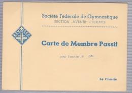 """Société Fédérale De Gymnastique Section """"Avenir"""" - Chippis - Carte De Membre Passif De M. Moreillon - Valais - Vieux Papiers"""