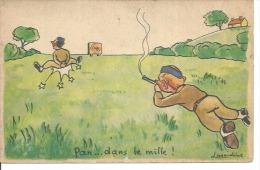 200 - PAN... DANS LE MILLE !  ( Déssin:  LASARDINE ) - Illustrateurs & Photographes